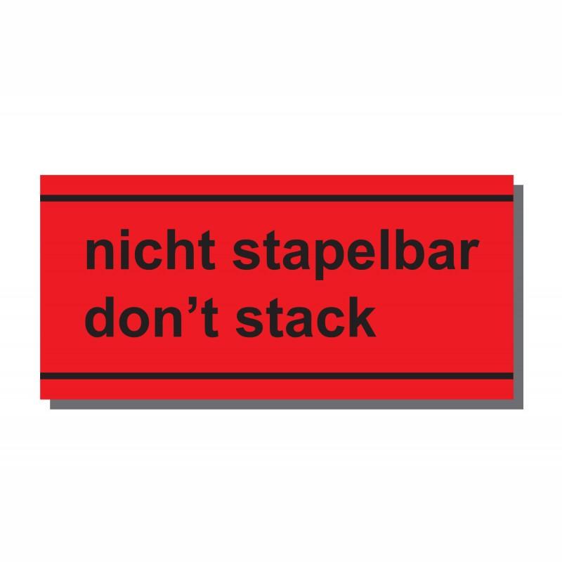 Warn- und Hinweisetiketten 145x70mm, aus Papier. rot, mit Aufdruck. nicht stapelbar, don´t stack